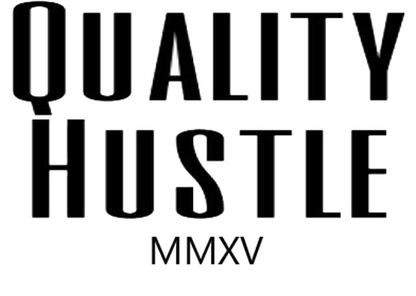 Quality Hustle